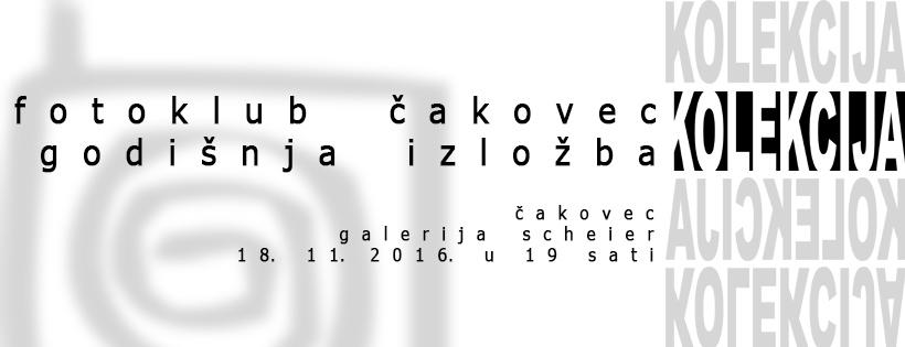 "Izložba Fotokluba Čakovec – ""Kolekcija"""
